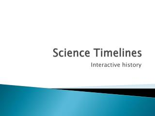 Science Timelines