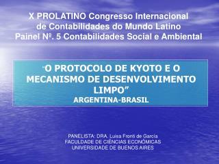 O PROTOCOLO DE KYOTO E O MECANISMO DE DESENVOLVIMENTO LIMPO  ARGENTINA-BRASIL