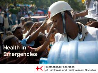 Health in Emergencies