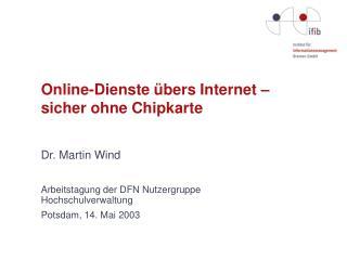 Online-Dienste übers Internet –  sicher ohne Chipkarte