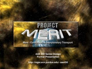 AAE 450 Senior Design Formal Presentation roger.ecn.purdue/~aae450