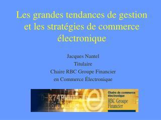 Les grandes tendances de gestion et les stratégies de commerce électronique