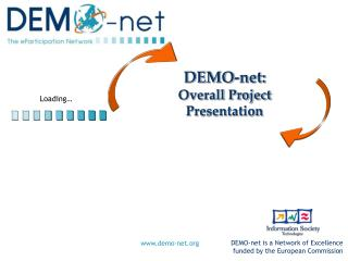 DEMO-net: Overall Project Presentation