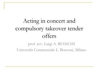 Acting in concert and  compulsory takeover tender offers