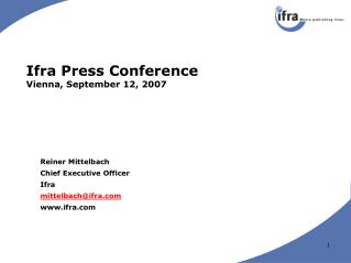 Ifra Press Conference Vienna, September 12, 2007
