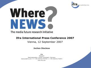 Ifra International Press Conference 2007 Vienna, 12 September 2007