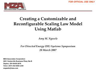 Creating a Customizable and  Reconfigurable Scaling Law Model  Using Matlab