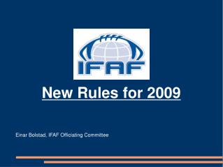 New Rules for 2009