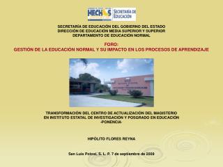 SECRETARÍA DE EDUCACIÓN DEL GOBIERNO DEL ESTADO DIRECCIÓN DE EDUCACIÓN MEDIA SUPERIOR Y SUPERIOR