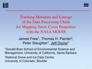 Tracking Metadata and Lineage of the Data Processing Chain for Mapping Snow Cover Properties with the NASA MODIS
