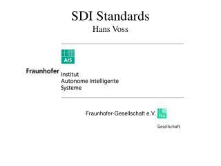 SDI Standards Hans Voss