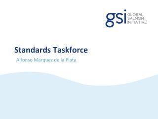 Standards Taskforce
