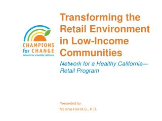 Transforming the Retail Environment in Low-Income Communities