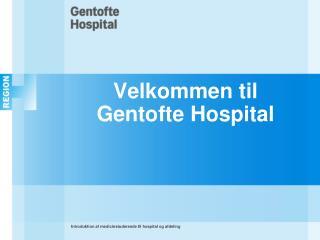 Velkommen til Gentofte Hospital