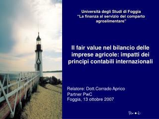 """Università degli Studi di Foggia """"La finanza al servizio del comparto agroalimentare"""""""