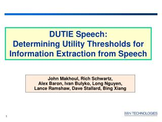 DUTIE Speech:  Determining Utility Thresholds for Information Extraction from Speech