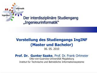 "Der interdisziplinäre Studiengang ""Ingenieurinformatik"""