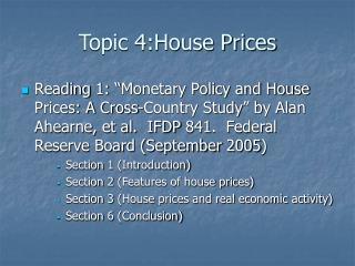 Topic 4:House Prices
