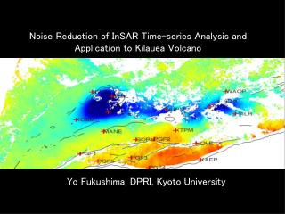 Noise Reduction of InSAR Time-series Analysis and Application to Kilauea Volcano