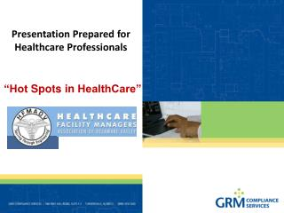 Presentation Prepared for Healthcare Professionals