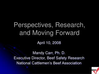 Perspectives, Research, and Moving Forward
