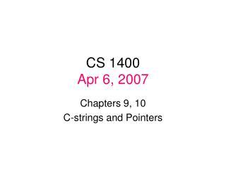 CS 1400 Apr 6, 2007