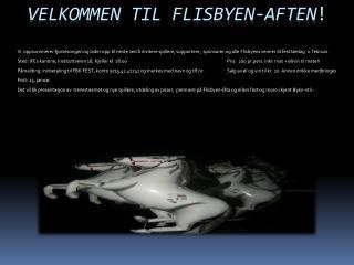 VELKOMMEN TIL FLISBYEN-AFTEN !