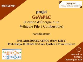 projet GeVePàC (Gestion d'Énergie d'un  Véhicule Pile à Combustible) coordinateurs