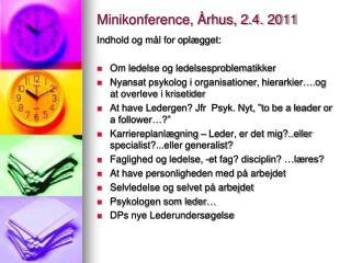 Minikonference, Århus, 2.4. 2011