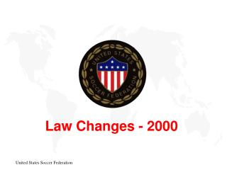 Law Changes - 2000