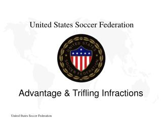 Advantage & Trifling Infractions