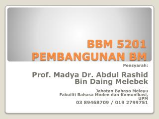 BBM 5201 PEMBANGUNAN BM