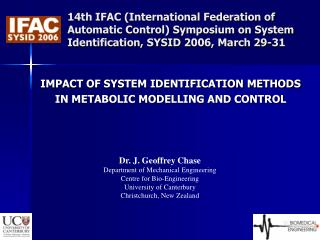 IMPACT OF SYSTEM IDENTIFICATION METHODS  IN METABOLIC MODELLING AND CONTROL