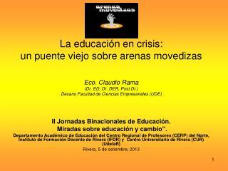 """II Jornadas Binacionales de Educación.   Miradas sobre educación y cambio""""."""