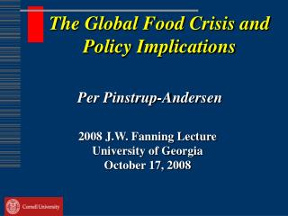 The Global Food Crisis and Policy Implications