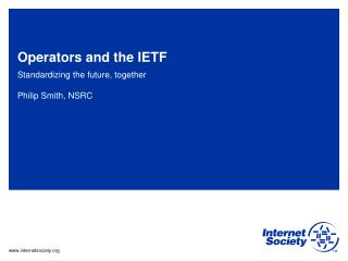 Operators and the IETF