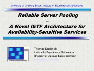 Reliable Server Pooling – A Novel IETF Architecture for Availability-Sensitive Services
