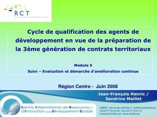 Région Centre -  Juin 2008