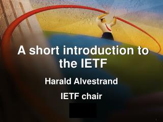 A short introduction to the IETF