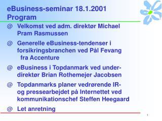 eBusiness-seminar 18.1.2001 Program