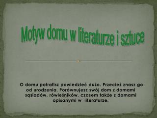 Motyw domu w literaturze i sztuce