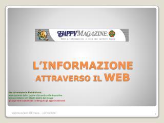 L'INFORMAZIONE ATTRAVERSO IL  WEB