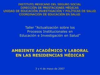 """Taller """"Actualización sobre los Procesos Institucionales en Educación e Investigación en Salud"""""""