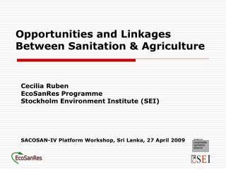 Opportunities and Linkages Between Sanitation & Agriculture