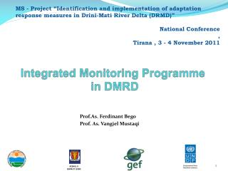 Integrated Monitoring  Programme  in DMRD