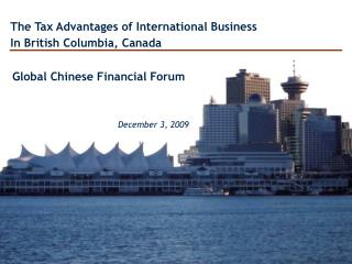The Tax Advantages of International Business In British Columbia, Canada