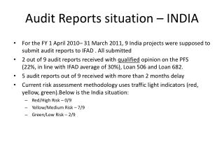 Audit Reports situation – INDIA