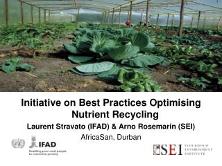 Initiative on Best Practices Optimising Nutrient Recycling