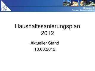 Haushaltssanierungsplan 2012