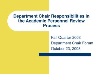 Department Chair Responsibilities in the Academic Personnel Review Process